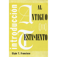 Introducción al Antiguo Testamento | Introduction to the Old Testament 1 por Clyde T. Francisco