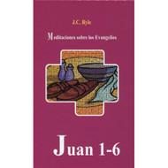 Juan 1-6 | John 1-6 por J.C. Ryle