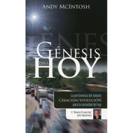 Génesis Para Hoy / Genesis for Today por Andy McIntosh