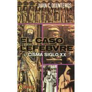 El caso Lefebvre por Juan C. Quinteros