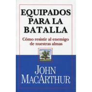 Equipados para la Latalla | Standing Strong por John MacArthur