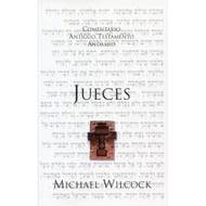 Jueces / The Message of Judges por Michael Wilcock