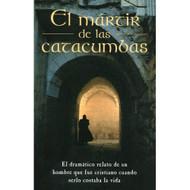 El Mártir de las Catacumbas   Martyr of the Catacombs por Matthew Henry