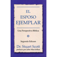 El Esposo Ejemplar / The Exemplary Husband por Stuart Scott