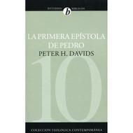 La primera epístola de Pedro | The First Epistle of Peter por Peter H. Davids