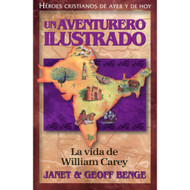 Un Aventurero Ilustrado: La Vida de William Carey |  William Carey: Obliged to Go por Janet & Geoff Benge
