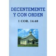 Decentemente y con Orden / Decently & in Order