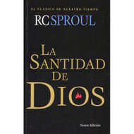 La Santidad de Dios / Holiness of God por R.C. Sproul