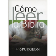 Cómo leer la Biblia | Reading the Bible por C.H. Spurgeon