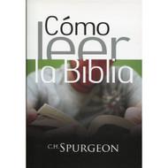 Cómo leer la Biblia | Reading the Bible por C.H. Spurgeon