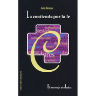 La contienda por la fe | The Fight for Faith por John Benton