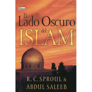 El Lado Oscuro del Islam | The Dark Side of Islam por R.C. Sproul & Abdul Saleeb