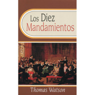 Los Diez Mandamientos | The Ten Commandments por Thomas Watson