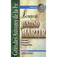 Lo mejor de Justino Mártir por Alfonso Ropero