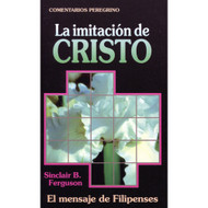La Imitación de Cristo / Let's Study Philippians por Sinclair Ferguson