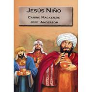 Jesús niño   Jesus the Child por Carine Mackenzie & Jeff Anderson