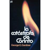 La catástrofe de Corinto / The Corinthian Catastrophe por George E. Gardiner