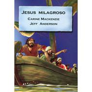 Jesús milagroso | Jesus the Healer por Carine Mackenzie & Jeff Anderson