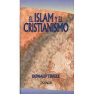 El Islam & el Cristianismo | Islam & Christianity por Donald S. Tingle