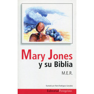 Mary Jones & Su Biblia | The Story of Mary Jones & Her Bible por M.E.R.