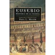 Eusebio: Historia de la Iglesia | Eusebius' History of the Church