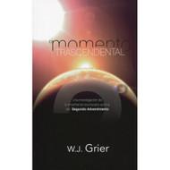 El Momento Trascendental / Momentous Event