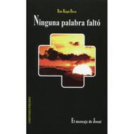 Ninguna Palabra Faltó | No Falling Words