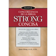 Nueva Concordancia de la Biblia Strong Concisa / New Exhaustive Concordance of the Bible