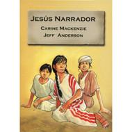 Jesús Narrador   Jesus the Storyteller