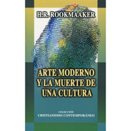 Arte Moderno y la Muerte de Una Cultura | Modern Art & the Death of a Culture