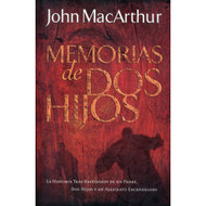 Memorias de Dos Hijos | A Tale of Two Sons