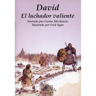 David: El Luchador Valiente   David: the Fearless Fighter