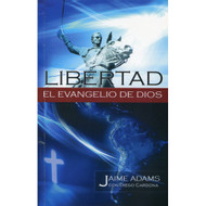 Libertad: El Evangelio de Dios | Liberty of the Gospel