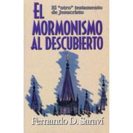 El Mormonismo al Descubierto | Mormonism Uncovered