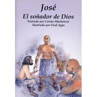 José el Soñador de Dios | Joseph God's Dreamer