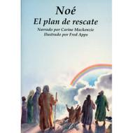 Noé: El Plan de Rescate   Noah: The Rescue Plan