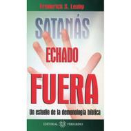 Satanás Echado Fuera | Satan Cast Out