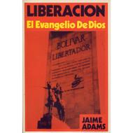 Liberación: El Evangelio de Dios | Liberation