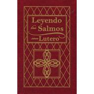 Leyendo los Salmos con Lutero | Reading the Psalms with Luther