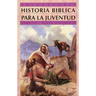 Historia bíblica para la juventud (Tomo 7) | Bible Stories for Young People (Vol. 7)