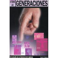 A Todas las Generaciones | To All Generations
