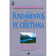Los Fundamentos de la Fe Cristiana | Foundations of the Christian Faith