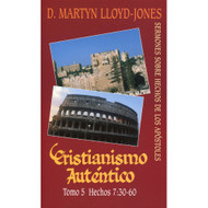 Cristianismo Auténtico (Tomo 5) |  Authentic Christianity (Vol. 5)