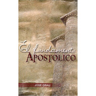 El Fundamento Apostólico | The Apostolic Foundation