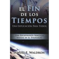 El Fin de los Tiempos | The End Times