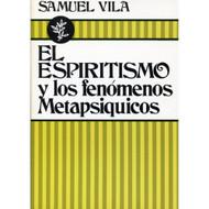 El espiritismo y los fenómenos Metapsíquicos