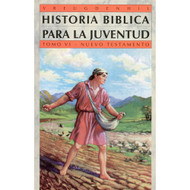 Historia bíblica para la juventud Tomo 6 | Bible Stories for Young People Vol. 6