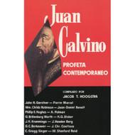 Juan Calvino: profeta contemporáneo | John Calvin Contemporary Prophet
