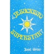 ¿Jesucristo Superstar?
