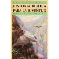 Historia bíblica para la juventud Tomo 5 | Bible Stories for Young People Vol. 5